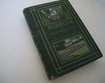 Rebecca of Sunny Brook Farm by Kate Douglas Wiggin - 1903 Vintage Children's Fiction - 1903 Vintage Fiction