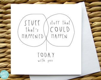 Today With You Love Card. Anniversary Card. Wedding Card. Venn Diagram Card. Birthday Card. You Are What Matters Card Blank Greeting Card