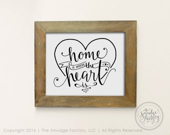 Home Printable File, Home Is Where The Heart Is, Hand Lettered Home Decor Wall Art Print, Home Sweet Home Clip Art, Housewarming Overlay