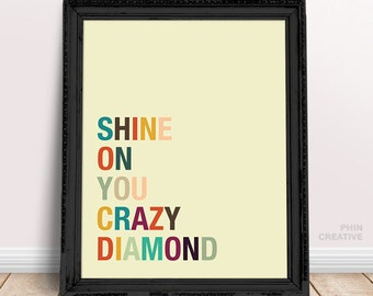 Shine On You Crazy Diamond - Minimalist Typography Poster