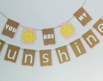 You are my sunshine banner, pink and yellow birthday banner