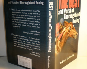 The Bestand Worst of Thorouoghbred Racing - Hardcover