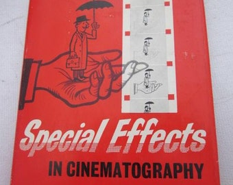 1960 Special Effects IN CINEMATOGRAPHY 16mm 9.5mm 8mm A Fountain Moviebook by H.A.V. Bulleid