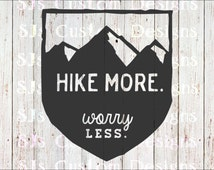 Hiker vinyl decal, Hiking Car decal, Hike Decal, Hike more Worry less, Hiking decal, Hiking car decal, Outdoor decal, Decal for him, decal