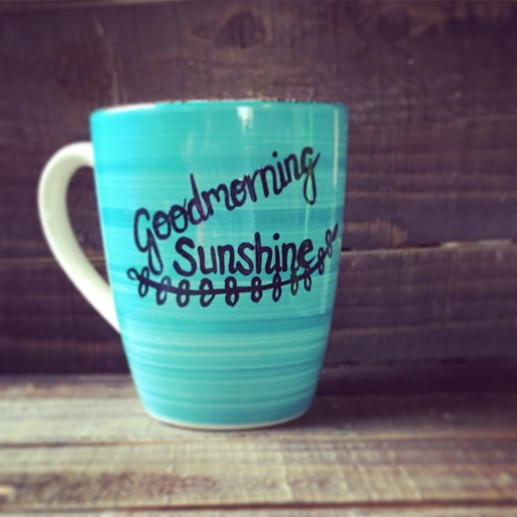 Good Morning Sunshine Wine : Good morning sunshine coffee cups for that person