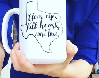 Clear eyes, full hearts, can't lose Coffee Mug. Friday Night Lights