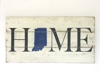 HOME Indiana - Handmade Large Painted Wood Sign with Blue Indiana Shape - Rustic, Distressed, Country