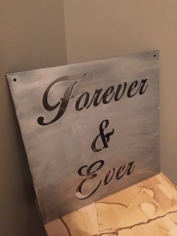Forever and Ever custom metal wall decor inspirational