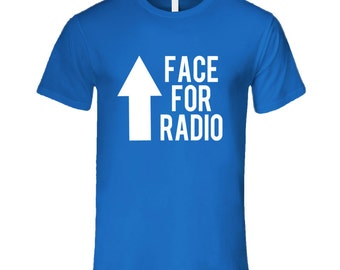 Face For Radio Funny Arrow Graphic T Shirt