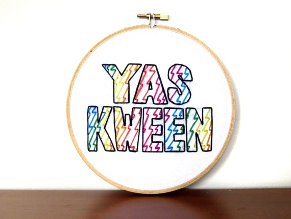 Embroidery hoop wall art yas queen tv quote by