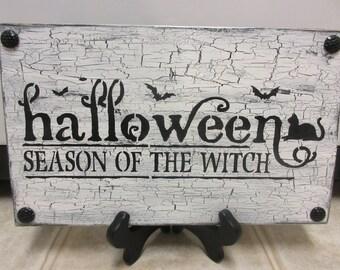Halloween Decor-Season Of The Witch Rustic Halloween Sign