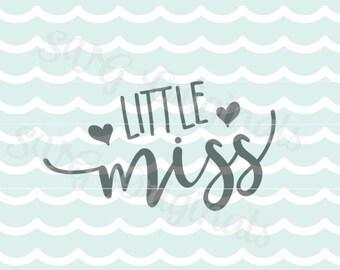 Little Miss SVG Baby Girl SVG Vector File. Cricut Explore and more. Printable! Little Miss Litte Girl Newborn Girl Baby Girl SVG