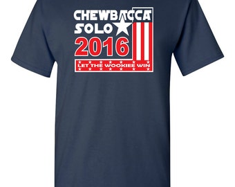 Chewbacca Solo 2016 Let the Wookiee Win Star Wars Election Men's Tee Shirt 1161
