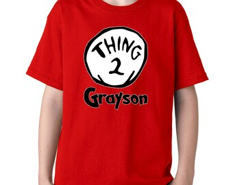 Custom Thing Two Tee - Thing 2 T-Shirt Seuss Lorax Green Eggs and Ham Children Universal Studios Family Trip Personalized