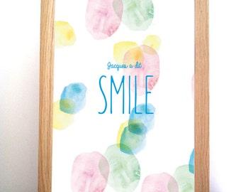 Post Jacques said SMILE - watercolor.