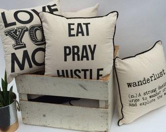 Eat Pray Hustle Pillow