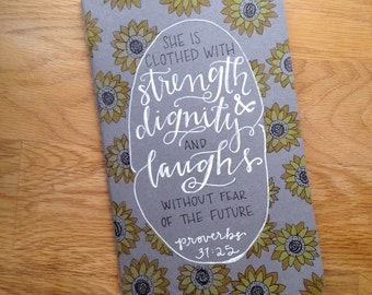 Journal : She is clothed with strength and dignity and laughs without fear of the future - Proverbs 31 25