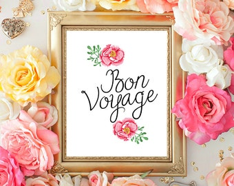 Bon Voyage Print, Traveler's Gift, Farewell Gift, Travel Wall Decor, Printable Wall Art, Wall Poster Print, 8x10 INSTANT DOWNLOAD