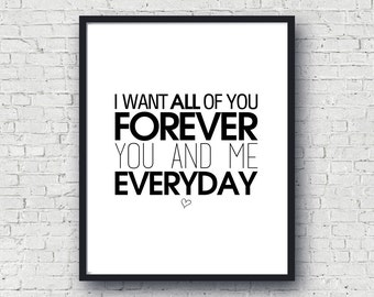 Romantic Love Quote, Download Love Quote, Typgraphy Love Art, I Want All Of You, Black White Instant, Black And White Quote Wall Art