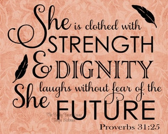SVG, DXF & PNG - She is clothed with strength and dignity
