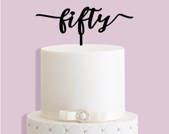 Fifty 50th Birthday Cake Topper
