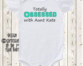 Personalized aunt ONESIE ® brand bodysuit or shirt niece or nephew Totally obsessed with my aunt aunt baby world's best aunt bodysuit