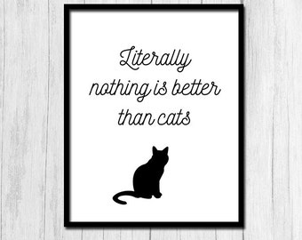 Funny Cat Print Digital Download Cat Art Animal Art Funny Quote Prints Printable Art Black and White Decor Cat Art Print Cat Lover Gift