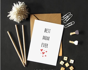 Mother's Day Greeting Card//Best Mom Ever//Mom Card//Mother's Day Card