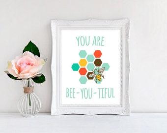 Bee Art, Nursery Wall Print, You Are Bee-You-Tiful ~ Bee & Honeycomb Print
