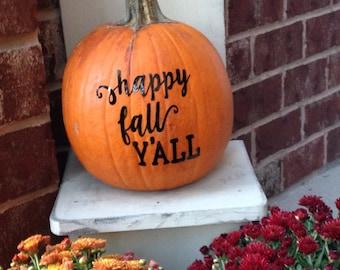 Happy Fall Y'all Decal Pumpkin Decal Fall Decal Thanksgiving Sticker Pumpkin Decal Autumn Decal