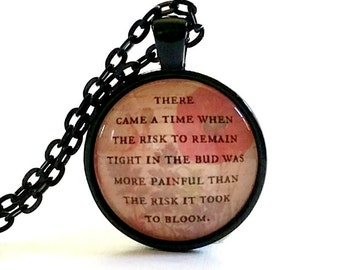 Anais Nin Quote Necklace   Glass Pendant   Gift Idea   Inspirational Quote   Encouraging Quote   Courage Quote