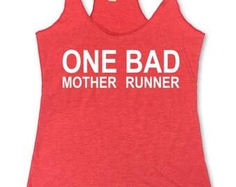 One Bad Mother Runner Running Racerback Tank Running Tank Womens Workout Tank. Running Tank. Gym Tank
