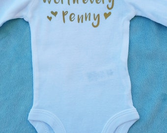 Worth Every Penny- personalized baby gift- worth the wait- going home outfit- miracle baby- ivf bodysuit- infertility bodysuit- baby shower
