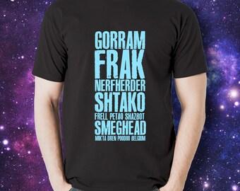 GORRAM FRAK NERFHERDER Shtako Frell Petaq Shazbot Smeghead (Sci-Fi Curse Words) Black T-shirt | favourite curse words from science fiction
