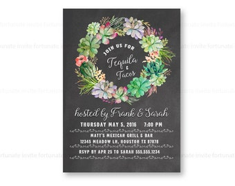 tequila and tacos party invitations printable, fiesta invitations, cinco de mayo invitations, party invites, succulent invitations, wreath