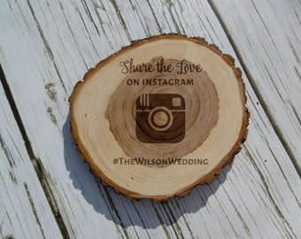 Share the Love Rustic Wedding Sign, Social Media, Wedding Hashtag, Rustic Sign, Instagram, Custom, Personalized, Wood Slice, Log Slice, Bark
