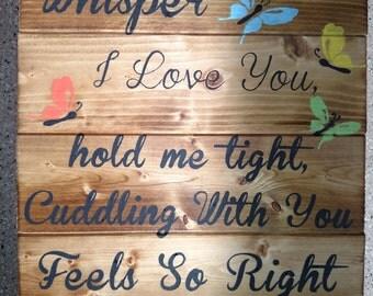Whisper I Love You Wood Sign