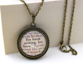 Game of Thrones, 'You Know Nothing, Jon Snow', Ygritte, George R.R. Martin Book Quote Necklace.