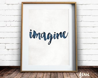 Imagine, Quote Print, Imagine Quote, Imagine Print, Motivational Print, Inspirational Print, Printable Wall Art, Instant Download