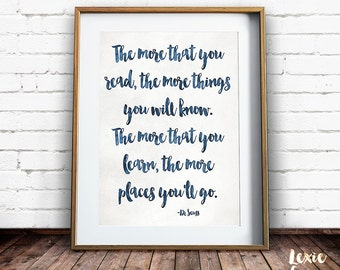 Dr Seuss Quote, Nursery Art, The more that you read, the more things you will know, Childrens Art, Printable Wall Art, Instant Download