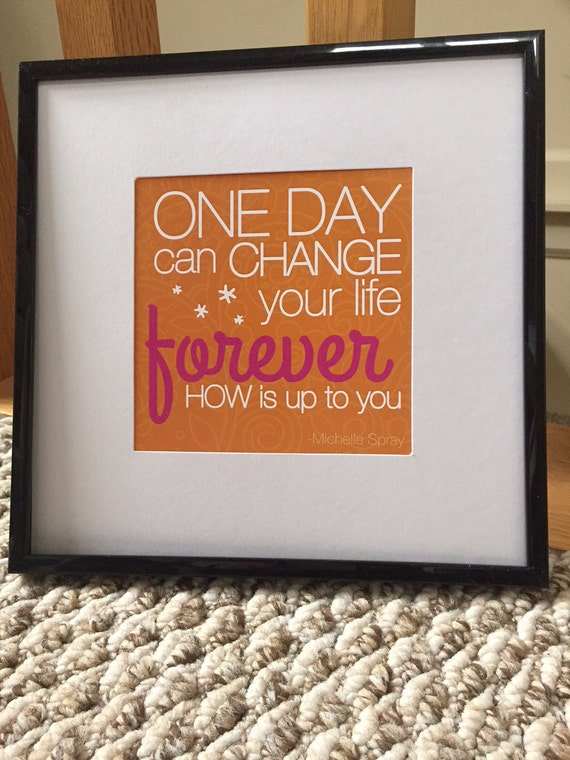 """ARTSY Inspirational quote print: ORANGE- One Day Can Change Your Life Forever HOW is up to you, fits 5""""x5"""" artwork in 8""""x8"""" frame w/ matte"""