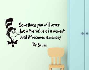 Dr Seuss Wall Decal Value of a Moment-Dr Seuss Wall Quotes-Dr Seuss Wall Sayings-Dr Seuss Kids Bedroom Decor-Thing One Thing Two