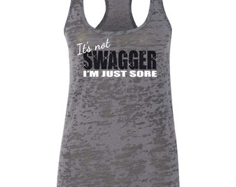 """Workout tank tops with funny sayings """"Its not swagger I'm just sore"""" - workout tanks with sayings, muscle tank tops for women, muscle tank"""