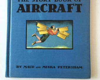 Vintage Children's Hardback Book The Story Book of Aircraft