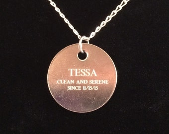 Personalized Name and Date Sobriety Necklace-Clean and Serene-Engraved-May Use Your Own Short Personalized Phrase-Sterling Silver Chain