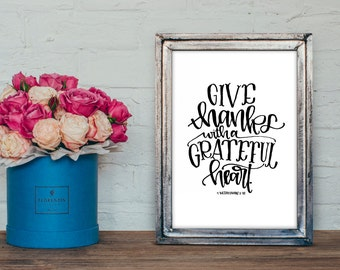 Give Thanks with a Grateful Heart - Thanksgiving Bible Verse Printable