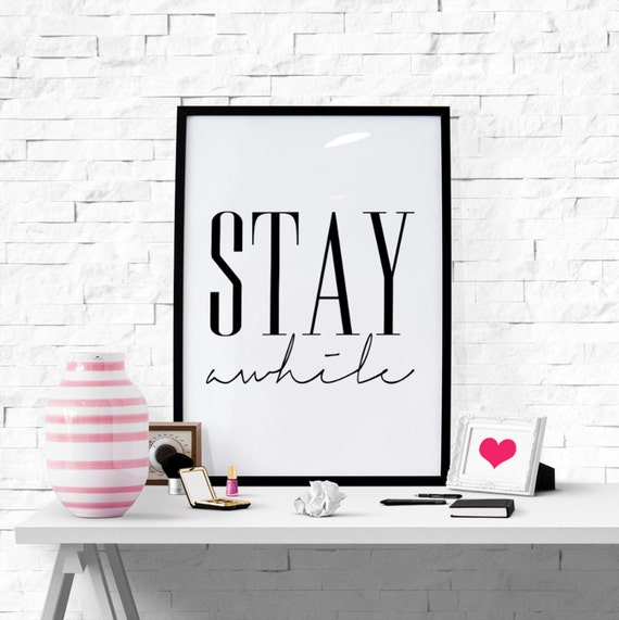 Stay awhile Printable poster Scandinavian poster by