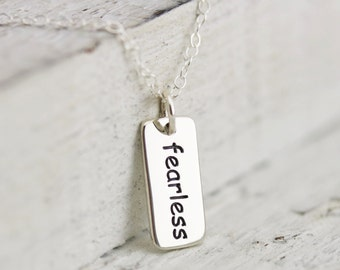 Fearless Necklace - Sterling Silver Fearless Word Tag Necklace - Fearless Pendant - Fearless Jewelry - Be Fearless - Inspiring Necklace