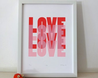 Love - an original screen print in red and pink, valentine's print,  modern silkscreen print, love print