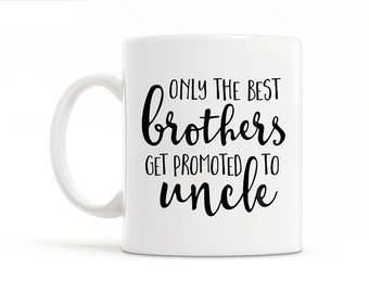 New Uncle To Be Gift Uncle Pregnancy Reveal To Brother Baby Announcement Promoted To Uncle New Uncle Coffee Mug Uncle Reveal Brother Gift